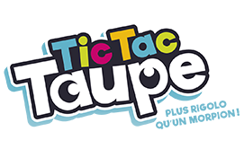 Tic Tac Taupe